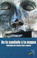DE LA SAUDADE A LA MAGUA. ANTOLOGÍA DE RELATOS LUSO-CANARIA