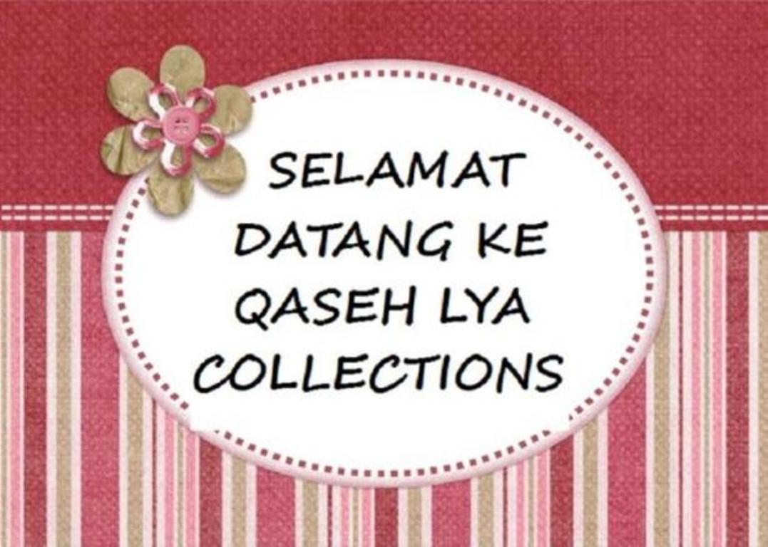 QaSeH Lya CoLLecTionS