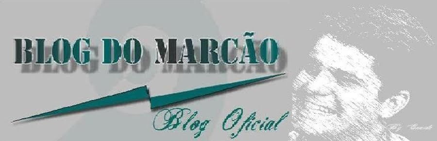 Blog do Marcão ¸¸.·´¯`·.¸¸.¤
