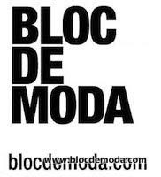 Link to Bloc de Moda: Noticias sobre moda, fashion, diseño de autor, desfiles, zapatos, carteras