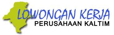 Lowongan Kerja Perusahaan Kalimantan Timur