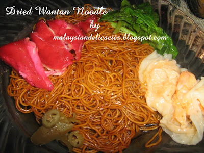 Malaysian Delicacies: Dried Wantan Noodle
