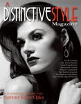 "Featured in ""A Distinctive Style"" Magazine"