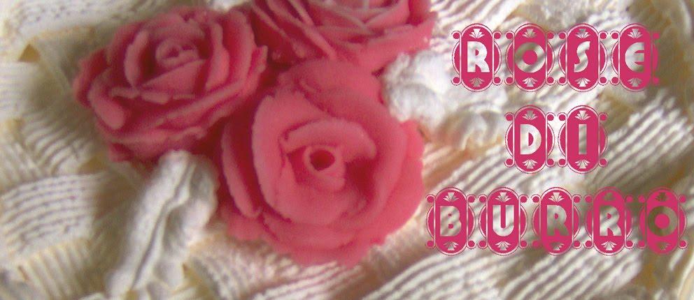 Rose di Burro