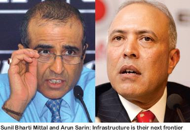 "Sunil Bharti Mittal and Arun Sarin: Infrastructure is their next frontier (""We will continue to expand our network to enhance penetration and be at the forefront of this growth"" – Sunil Bharti Mittal)"