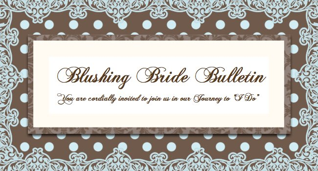 Blushing Bride Bulletin
