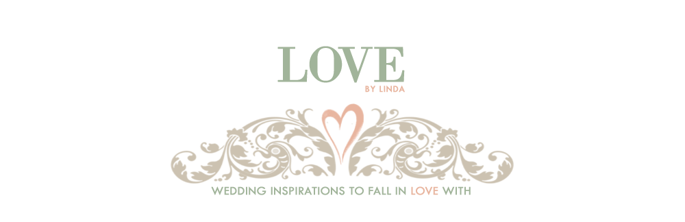 LOVE BY LINDA | Wedding Blog
