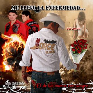 Jorge El Real - M Llego La Enfermedad (2010) 30480_1336835865890_1380913128_30813828_5631792_n