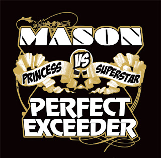Mason Princess Vs Superstar - Perfect