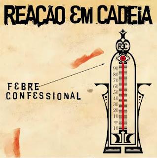 http://1.bp.blogspot.com/_Oo5ZtEykLXU/R1ao5ISITVI/AAAAAAAACLU/9Cl5tsVbN_c/s320/reacao_febre_confessional.jpg