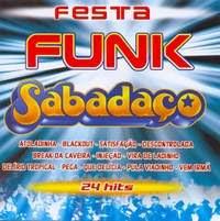 Festa Funk Sabadaço (2006)