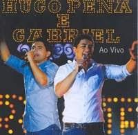 Hugo Pena e Gabriel – Ao Vivo (2008)