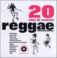 20 Anos de Sucesso – Reggae