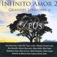 Infinito Amor 2 – Grandes Louvores a Deus (2008)