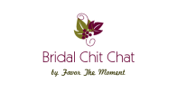 Bridal Chit Chat by Favor The Moment