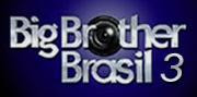 Big Brother Brasil 3