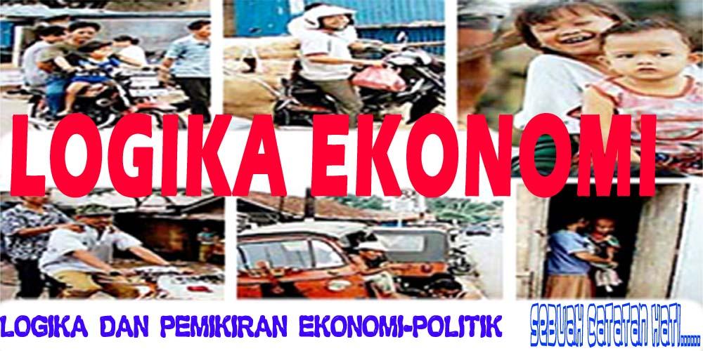 Logika dan Pemikiran Ekonomi-Politik Indonesia