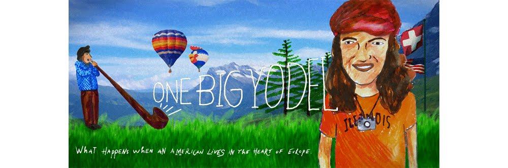 One Big Yodel