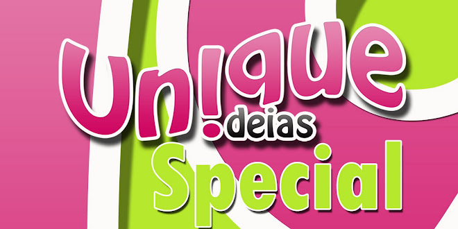 Unique Ideias*Special