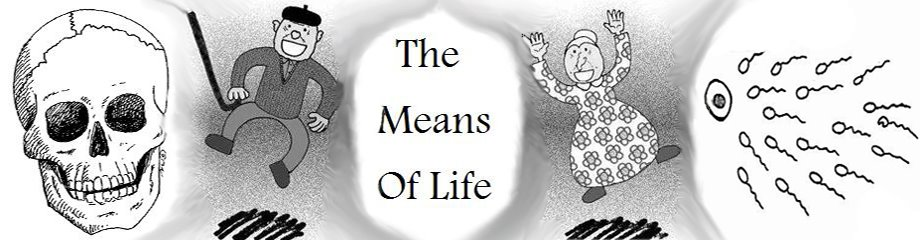 The Means Of Life