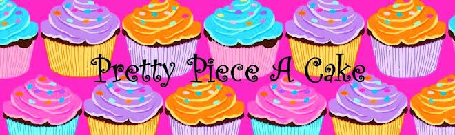 Pretty Piece A Cake
