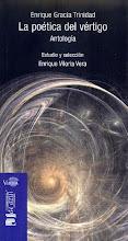 La poética del Vértigo (antologia) de E. Gracia Trinidad