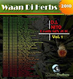 DOWNLOAD NOW DJ NITO - WAAN DI HERBS THE MIXTAPE (2010)