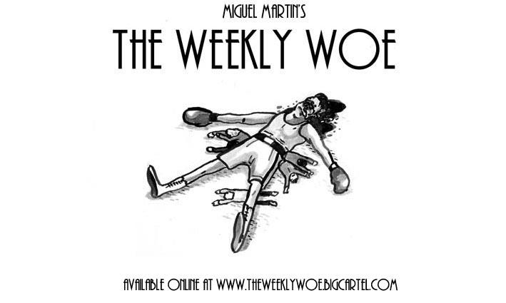the weekly woe