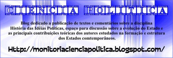 História das Idéias Políticas - Ciência Política