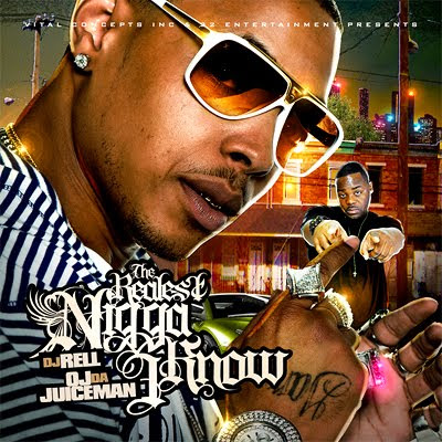 DJ Rell & OJ Da Juiceman – The Realest Nigga I Know (Mixtape)