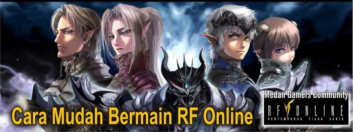 Cara mudah main RF Online