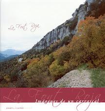 Libros del autor - La Font Roja. Imágenes de un carrascal