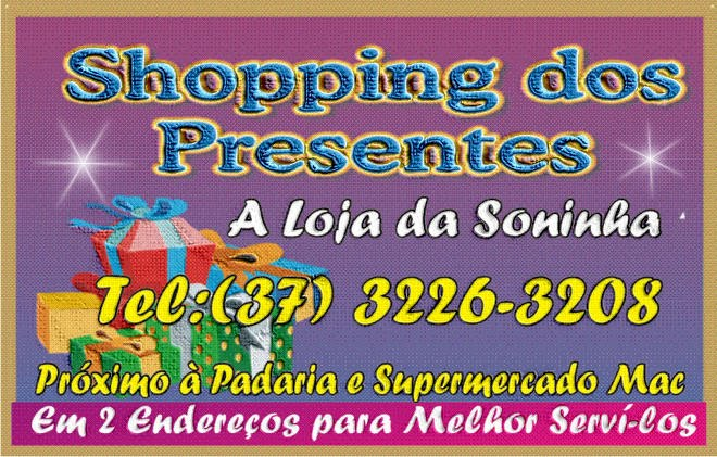 ***  Shopping dos Presentes  ***