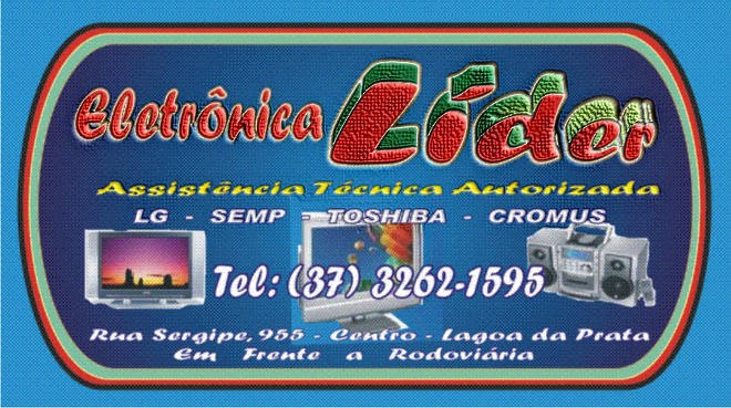 ***  Eletrônica Líder - Tel: (37) 3262-1595 ***