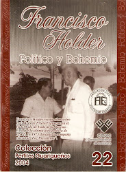 Nro 22. FRANCISCO HOLDER.POLÍTICO Y BOHEMIO.