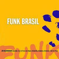 Funk Brasil - Anos 80 e 90 2000