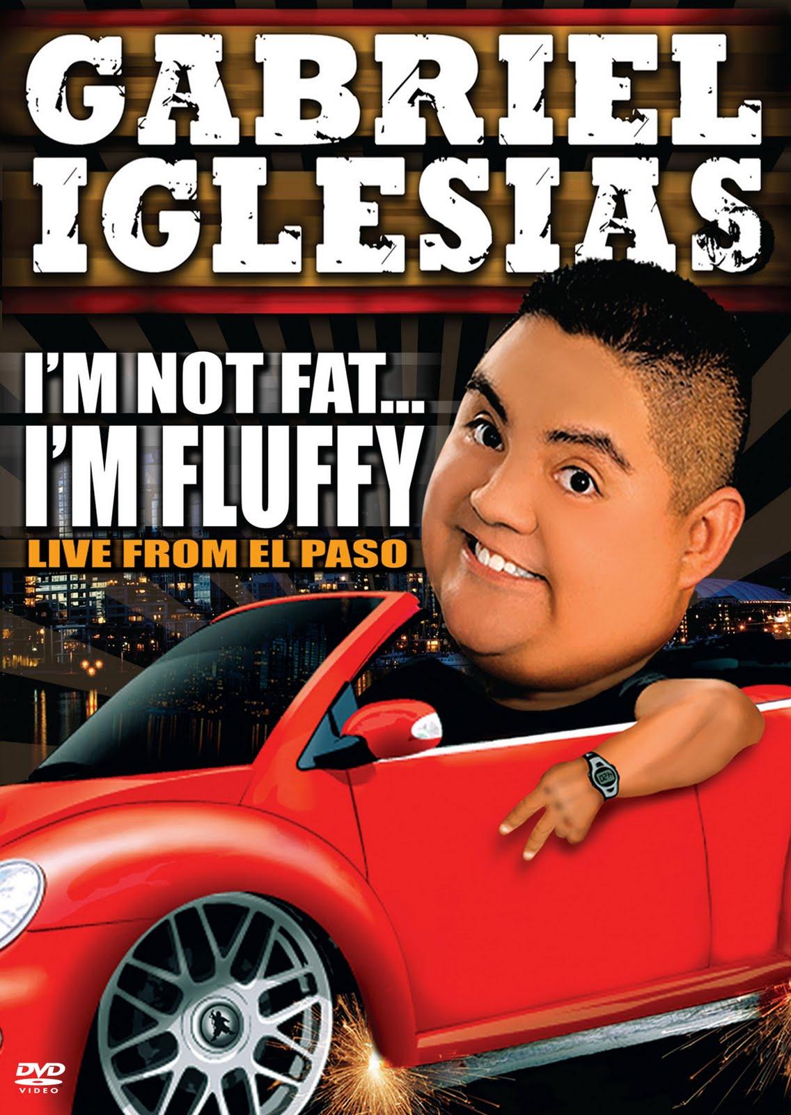 http://1.bp.blogspot.com/_P6GV9bSRGPU/TED0xF3yFTI/AAAAAAAAAaU/KohjlpxxEmI/s1600/GabrielIglesias_NotFat-600.jpg