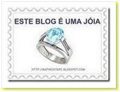 """Prêmio """"Este blog é uma joia"""""""