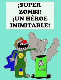 ¡Nuestro Superhéroe Más Peculiar! ¡SUPER ZOMBI!