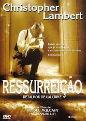 Baixe imagem de Ressurreição   Retalhos de um Crime (Dublado)
