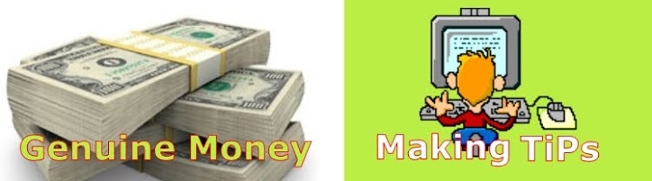 Genuine Money Making Tips