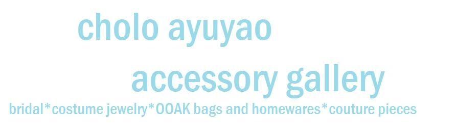 cholo ayuyao accessories