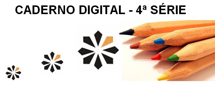 caderno digital 4ª série - Colégio Sonho Meu