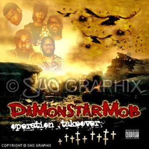 Da Monstar Mob - Operation Takeover