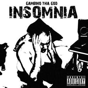 Gambino Tha God - Insomnia