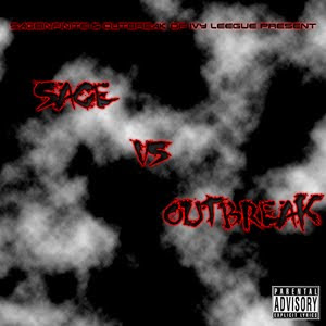Sage Infinite and Outbreak - Sage Vs Outbreak