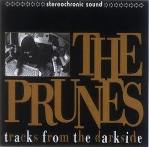 The Prunes - Tracks From The Darkside