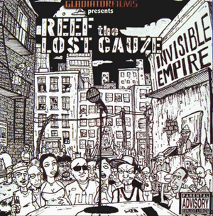 Reef The Lost Cauze - Invisible Empire
