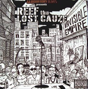 Reef The Lost Cauze - Invisible Empire