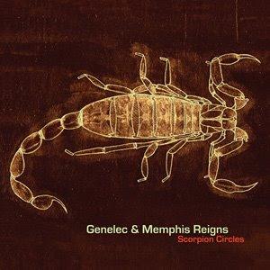 Genelec and Memphis Reigns - Scorpion Circles